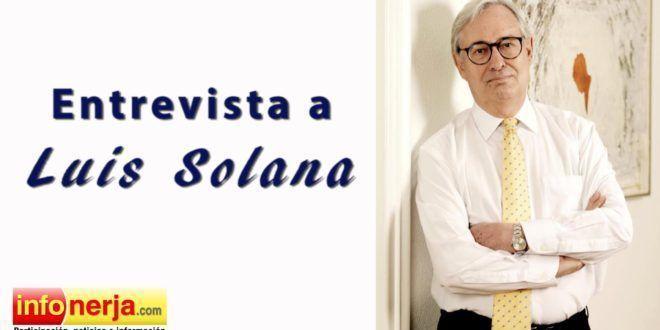 Entrevista a Luis Solana